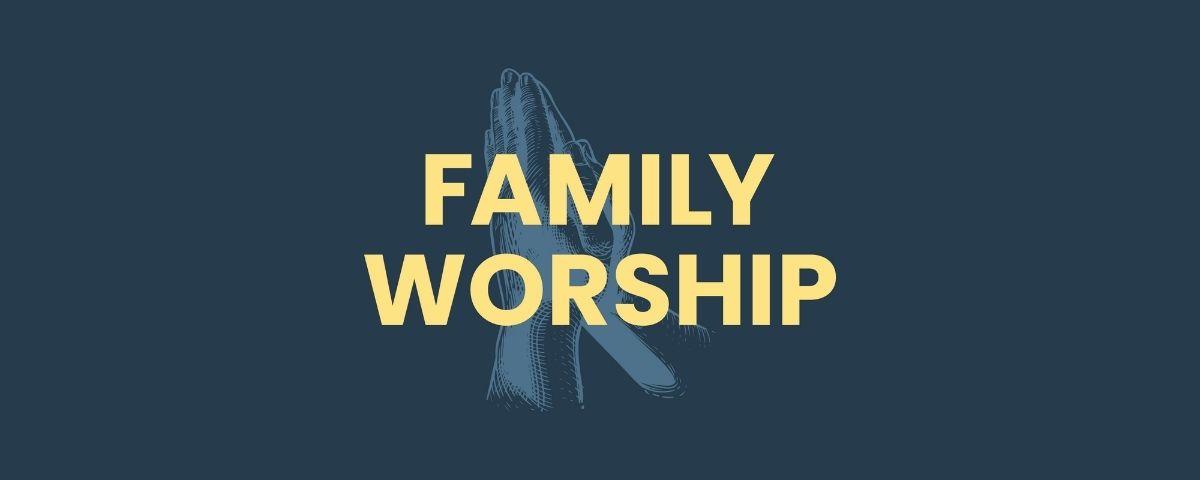 Family Worship podcast tile