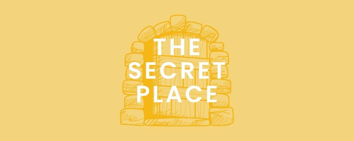The Secret Place hero
